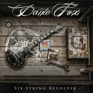 DANTE FOX - SIX STRING REVOLVER - CD