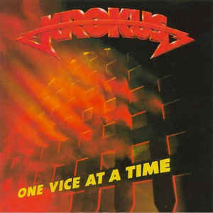 KROKUS - ONE VICE AT A TIME - CD