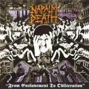 NAPALM DEATH - FROM ENSLAVEMENT TO OBLITERATION - CD