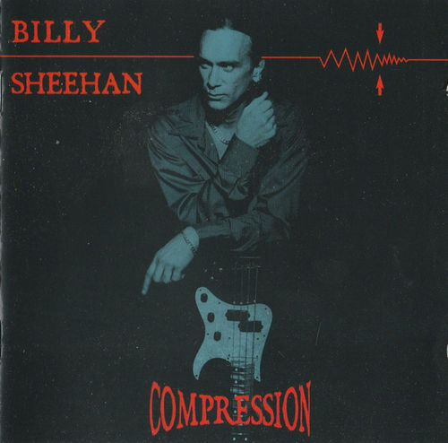 BILLY SHEEHAN - COMPRESSION - CD