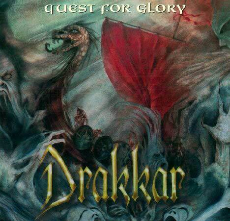 DRAKKAR- QUEST FOR GLORY - CD