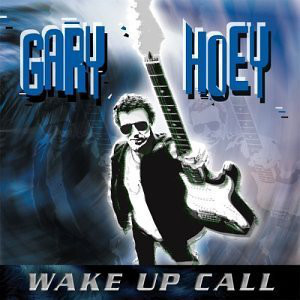 GARY HOEY - WAKE UP CALL - CD
