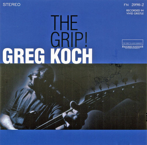 GREG KOCH - THE GRIP! - CD