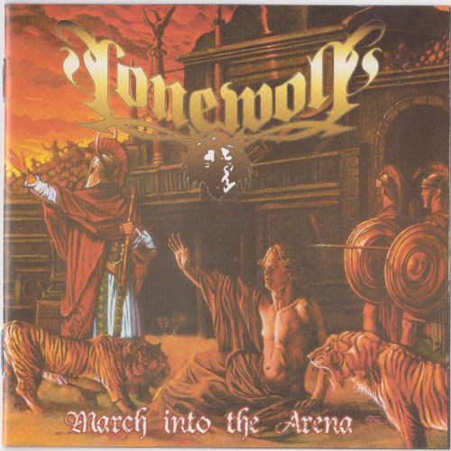LONEWOLF - MARCH INTO ARENA - CD