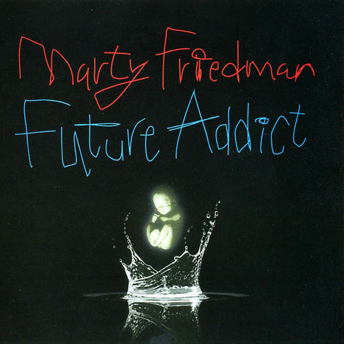 MARTY FRIEDMAN - FUTURE ADDICT - CD