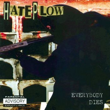 HATEPLOW - EVERYBODY DIES - CD-DIGIPACK