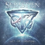 SEBASTIEN - ACT OF CREATION - CD DIGIPACK