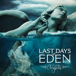 LAST DAYS OF EDEN - CHRYSALIS - CD