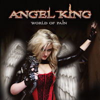 ANGEL KING - WORLD OF PAIN - CD