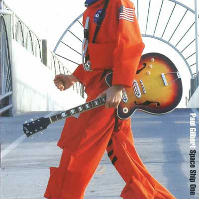 PAUL GILBERT - SPACE SHIP ONE - CD