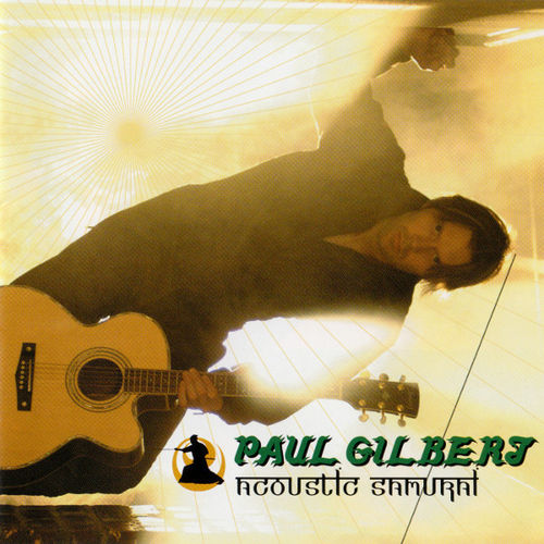 PAUL GILBERT - ACOUSTIC SAMURAI - CD
