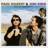 PAUL GILBERT & JIMI KIDD - RAW BLUES POWER - CD