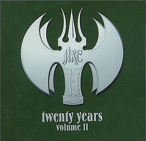 AXE - TWENTY YEARS VOLUME II - CD