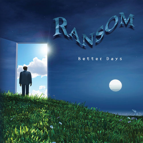 RANSOM - BETTER DAYS - CD