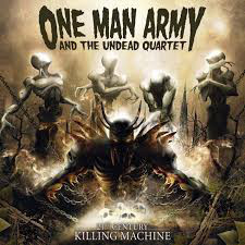 ONE MAN ARMY AND THE UNDEAD QUARTET - 21St. CENTURY KILLING MACHINE - CD DIGIPACK