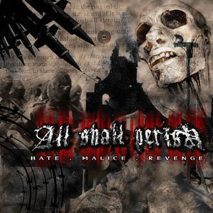 ALL SHALL PERISH - HATE,MALICE,REVENGE - CD DIGIPACK