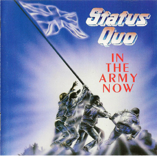 STATUS QUO - IN THE ARMY NOW - CD