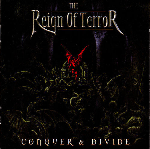 REIGN OF TERROR -  CONQUER & DIVIDE CD