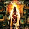 HOLY MOSES - 30th ANNIVERSARY - IN THE POWER OF NOW - 2CD
