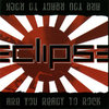 ECLIPSE - ARE YOU READY TO ROCK CD