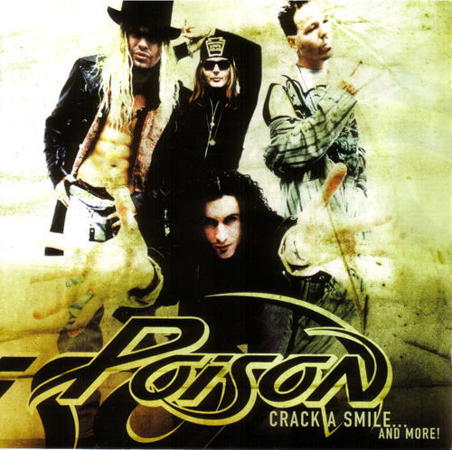 POISON - CRACK A SMILE...AND MORE! CD