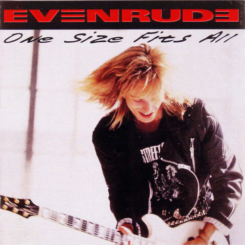 EVENRUDE - ONE SIZE FITS ALL CD